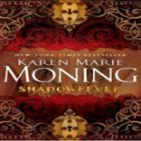 Review Revisited:  Shadowfever by Karen Marie Moning (Fever #5)