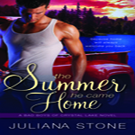 Review: The Summer He Came Home by Juliana Stone (Bad Boys of Crystal Lake #1)
