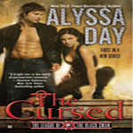 Review: The Cursed by Alyssa Day (League of the Black Swan #1)