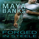 Review: Forged in Steele by Maya Banks (KGI #7)