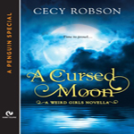 Review: A Cursed Moon by Cecy Robson (Weird Girls #2.5)