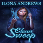 Anne Reviews: Clean Sweep by Ilona Andrews (Innkeeper Chronicles #1)