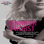 Review: Searching for Someday by Jennifer Probst (Searching For #1)