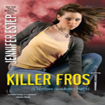 Review: Killer Frost by Jennifer Estep (Mythos Academy #6)