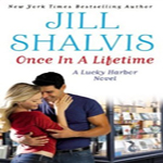 Joint Review: Once in a Lifetime by Jill Shalvis (Lucky Harbor #9)