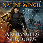 Review: Archangel's Shadows by Nilini Singh (Guild Hunter #7)