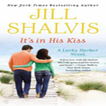 Joint Review: It's In His Kiss by Jill Shalvis (Lucky Harbor #10)