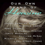 News – Our Own Brand of Heroine