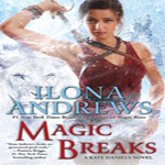 Early Joint Review: Magic Breaks by Ilona Andrews (Kate Daniels #7)