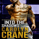 Early Review: Into the Shadows by Carolyn Crane (The Associates #3)