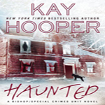 Anne's Early Review: Haunted by Kay Hooper (Bishop / Special Crimes Unit #15)