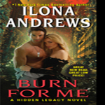 Review: Burn for Me by Ilona Andrews (Hidden Legacy #1)