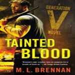 Review: Tainted Blood by ML Brennan (Generation V #3) plus giveaway