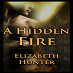 Thrifty Thursday Review: A Hidden Fire by Elizabeth Hunter (Elemental Mysteries #1)