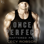 Review: Once Perfect by Cecy Robson (Shattered Past #1)