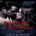 Review: A Cursed Bloodline by Cecy Robson (Weird Girls #4)