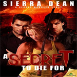 Early Review: A Secret to Die For by Sierra Dean (Secret McQueen #8)