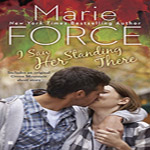 Anne Reviews:  I Saw Her Standing There by Marie Force (Green Mountain #3) plus giveaway