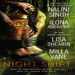 Review: Night Shift Anthology by Nalini Singh, Ilona Andrews, Lisa Shearin and Milla Vane